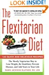 The Flexitarian Diet: The Mostly Vege...