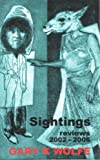 Sightings: Reviews 2002-2006 (187082461X) by Wolfe, Gary K.