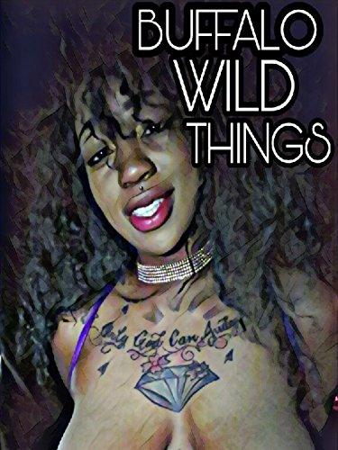 Buffalo Wild Things
