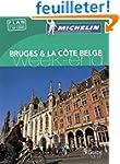 Bruges & la c�te belge : Avec plan d�...