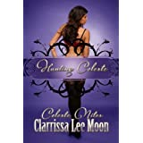 Hunting Celeste (Celeste Nites)di Clarrissa Lee Moon