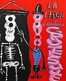 echange, troc Hervé Di Rosa - En Puisaye: La leçon d'anatomie grotesque: Corps amoureux