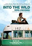 Into the Wild / Vers l'Inconnu (Bilingual)