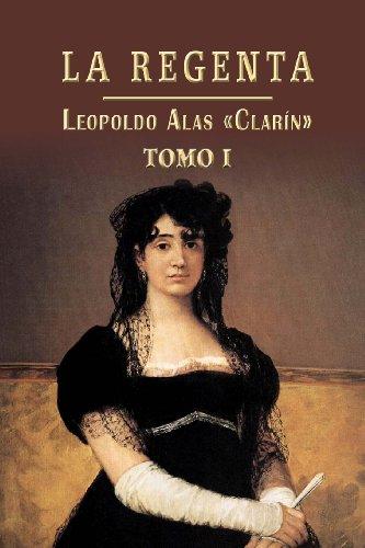 La Regenta: Volume 1