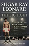 The Big Fight: My Story