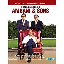 Ambani and Sons (       UNABRIDGED) by Hamish McDonald Narrated by Anil Cherian Mani