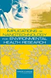 img - for Implications of Nanotechnology for Environmental Health Research book / textbook / text book