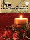 18 Intermediate Christmas Favorites with Data/Accompaniment CD for Violin
