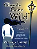 Ghouls Gone Wild (Thorndike Press Large Print Mystery Series)
