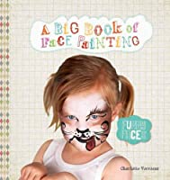 Funny Faces: A Big Book of Face Painting
