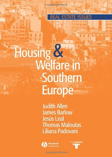Housing and Welfare in Southern Europe (Real Estate Issues)
