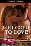 Too Cold to Love (The Giovanni Clan Book 2)