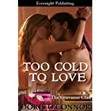 Too Cold to Love (The Giovanni Clan Book 2) ~ Doris O'Connor