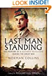Last Man Standing: The Memoirs, Lette...
