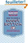 The Great British Bake Off: How to Av...
