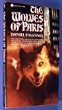 The Wolves of Paris (0380475553) by Mannix, Daniel P.