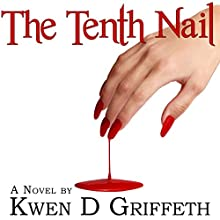 The Tenth Nail Audiobook by Kwen Griffeth Narrated by Paul J. McSorley