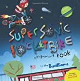 Super Sonic Rocket Bike: sing-a-long book
