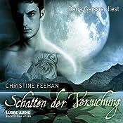 Schatten der Versuchung (Die Legende der Karpathianer 16) | Christine Feehan