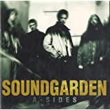 A-Sides ~ Soundgarden