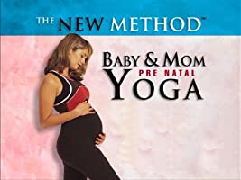 The New Method - Baby & Mom Pre Natal Yoga