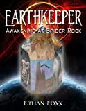 img - for Earthkeeper: Awakening at Spider Rock (The Earthkeeper Chronicles Book 1) book / textbook / text book