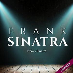 Frank Sinatra: An American Legend Audiobook
