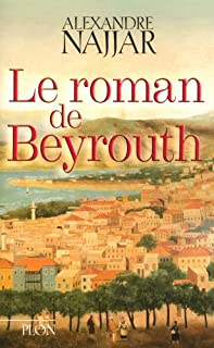 Le roman de Beyrouth, Najjar, Alexandre