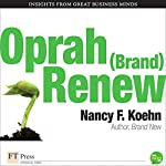 Oprah (Brand) New | Nancy F. Koehn