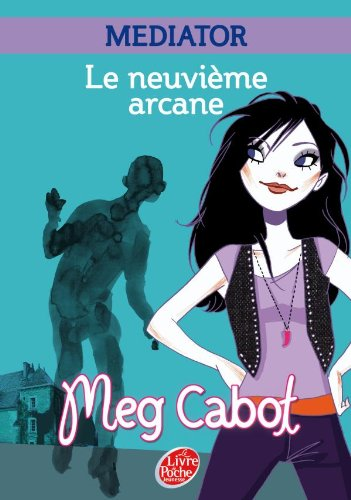 Mediator Tome 2 Le Neuvième Arcane Pdf Télécharger De Meg Cabot