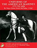 img - for Uniforms of The American Marines, 1775 to 1829 book / textbook / text book