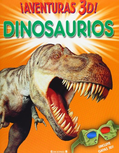Aventuras 3 D! Dinosaurios (Aventuras 3d! / 3d Thrillers!) (Spanish Edition)