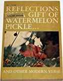 Reflections on a Gift of Watermelon Pickle...and Other Modern Verse Teachers Edition