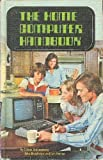 The Home Computer Handbook (0806930969) by Edwin Schlossberg
