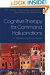 Cognitive Therapy for Command Halluci...
