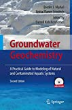 img - for Groundwater Geochemistry: A Practical Guide to Modeling of Natural and Contaminated Aquatic Systems book / textbook / text book