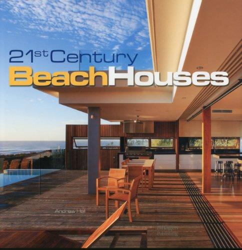 21st Century Beach Houses /Anglais