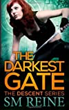 The Darkest Gate: The Descent Series (Volume 2) [Paperback] [2012] (Author) S M Reine