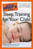 The Complete Idiot's Guide to Sleep Training for Your Child