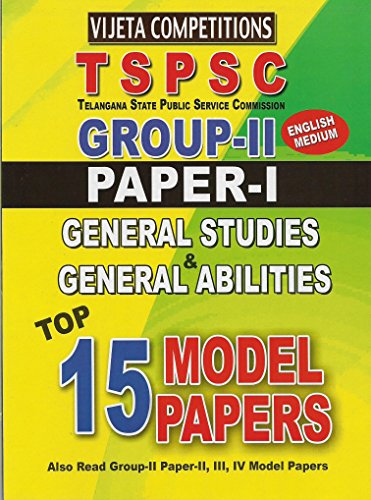 TSPSC- Group-II Paper-I General Stuies & General Abilities Top 15 Model papers