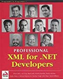 img - for Professional XML for .NET Developers book / textbook / text book