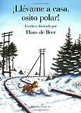 Llevame a Casa, Osito Polar! (Spanish Edition)