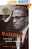 Malcolm X: Inventing Racial Judgment (Rhetoric & Public Affairs)