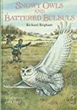 Snowy Owls & Battered Bulbuls (Animals)