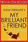 My Brilliant Friend: A Novel By Elena...