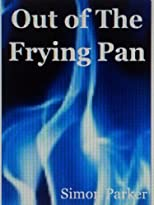Out Of The Frying Pan