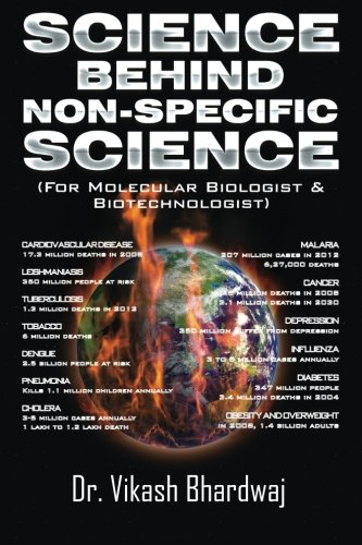 Science Behind Non-Specific Science: For Molecular Biologist & Biotechnologist
