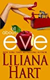 Liliana Hart All About Eve