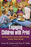 img - for Engaging Children with Print: Building Early Literacy Skills through Quality Read-Alouds book / textbook / text book