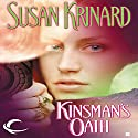 Kinsman's Oath Audiobook by Susan Krinard Narrated by Allyson Ryan